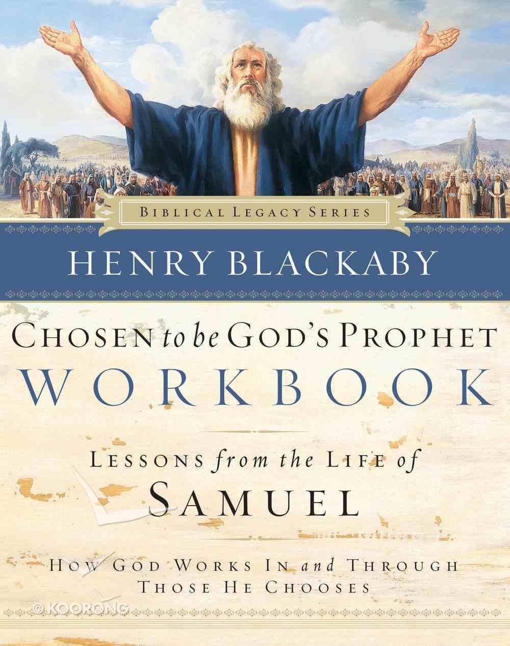 Chosen to Be God's Prophet (Workbook) (Biblical Legacy Series) eBook
