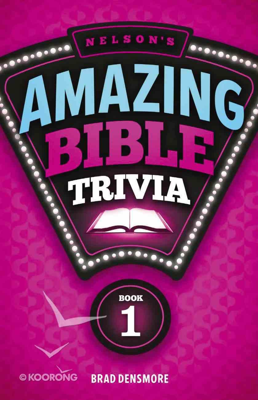 Nelson's Amazing Bible Trivia eBook