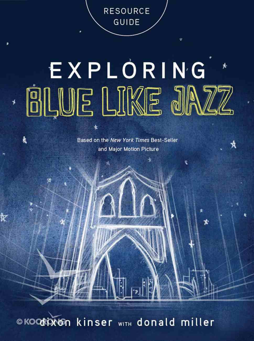 Exploring Blue Like Jazz Resource Guide eBook