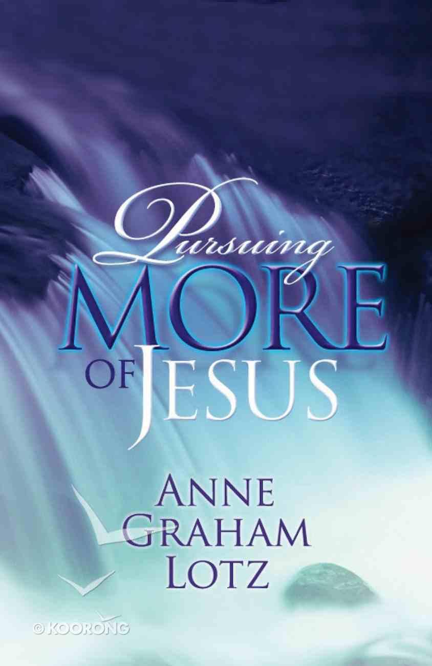 Pursuing More of Jesus eBook