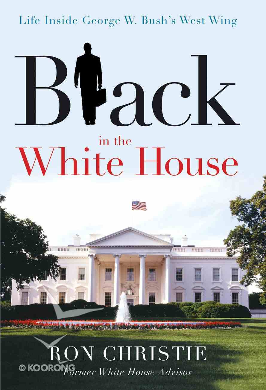 Black in the White House eBook