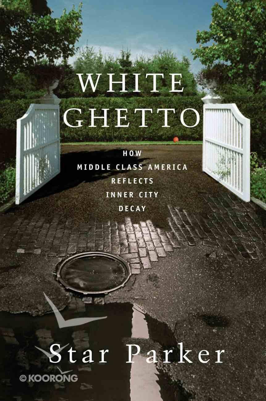 White Ghetto eBook