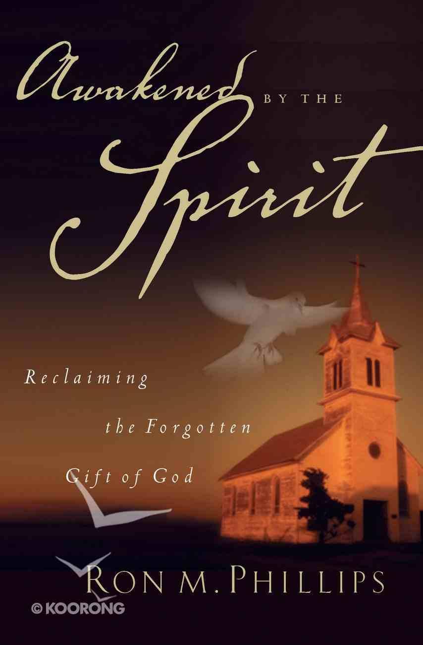 Awakened By the Spirit eBook