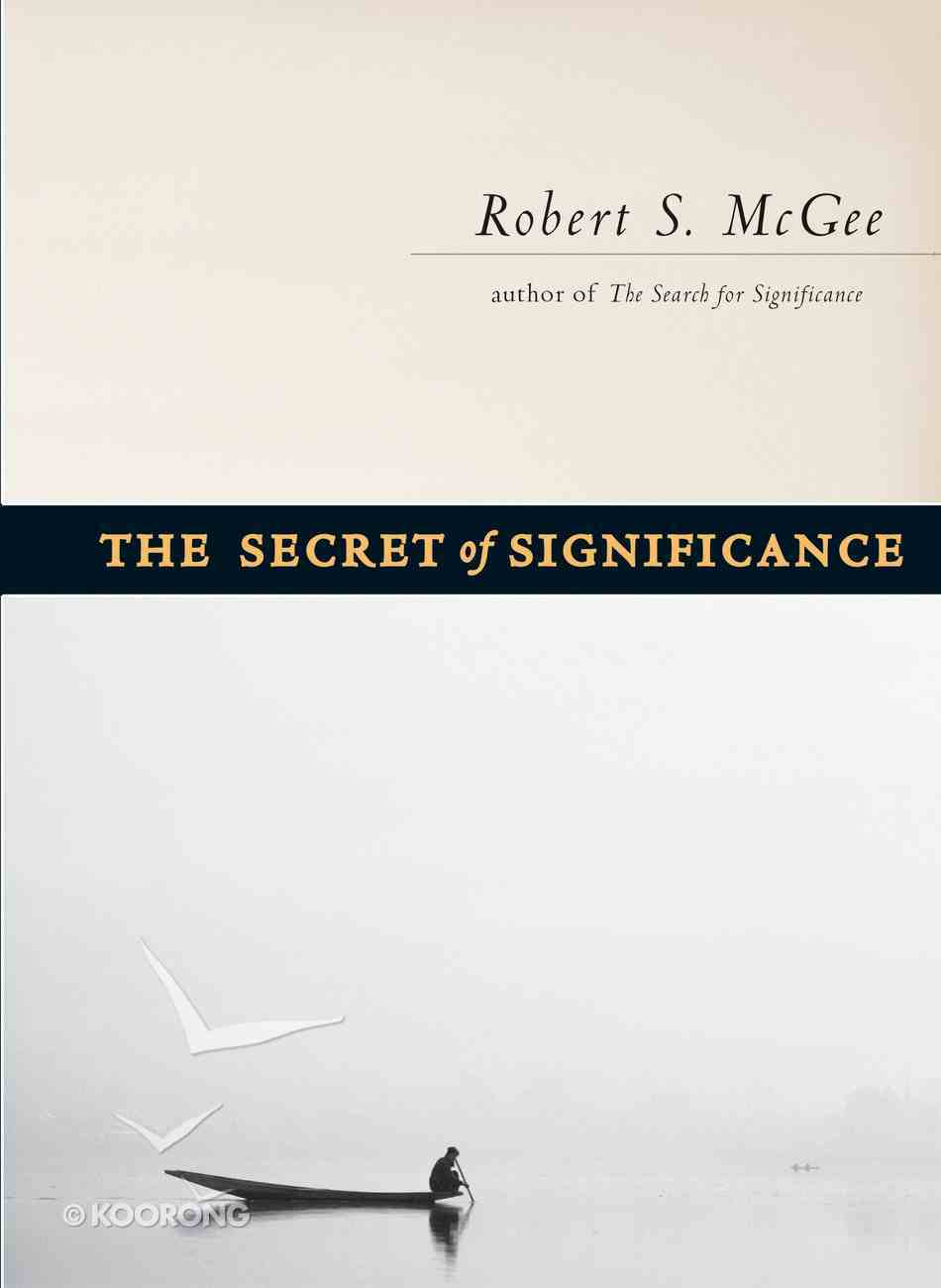 The Secret of Significance eBook