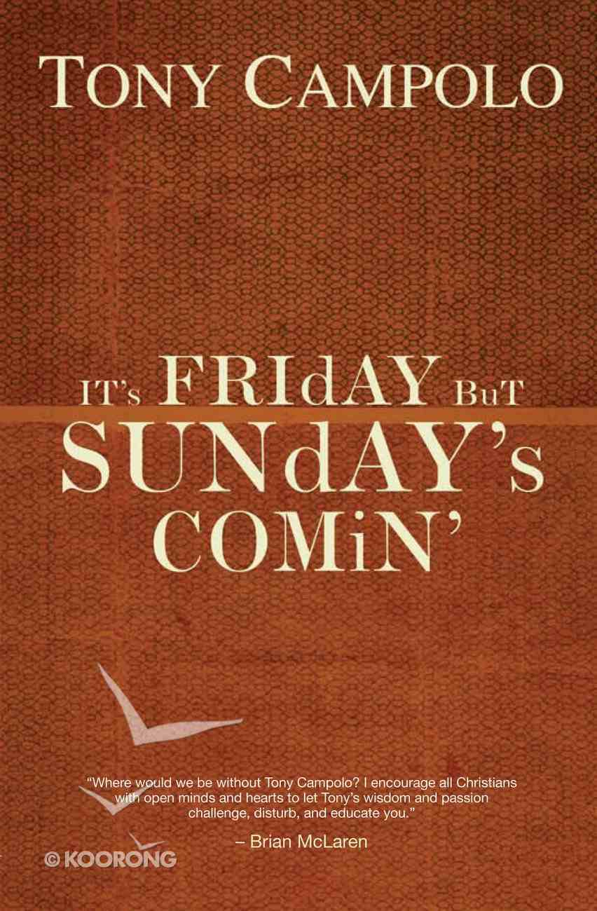 It's Friday But Sunday's Comin eBook