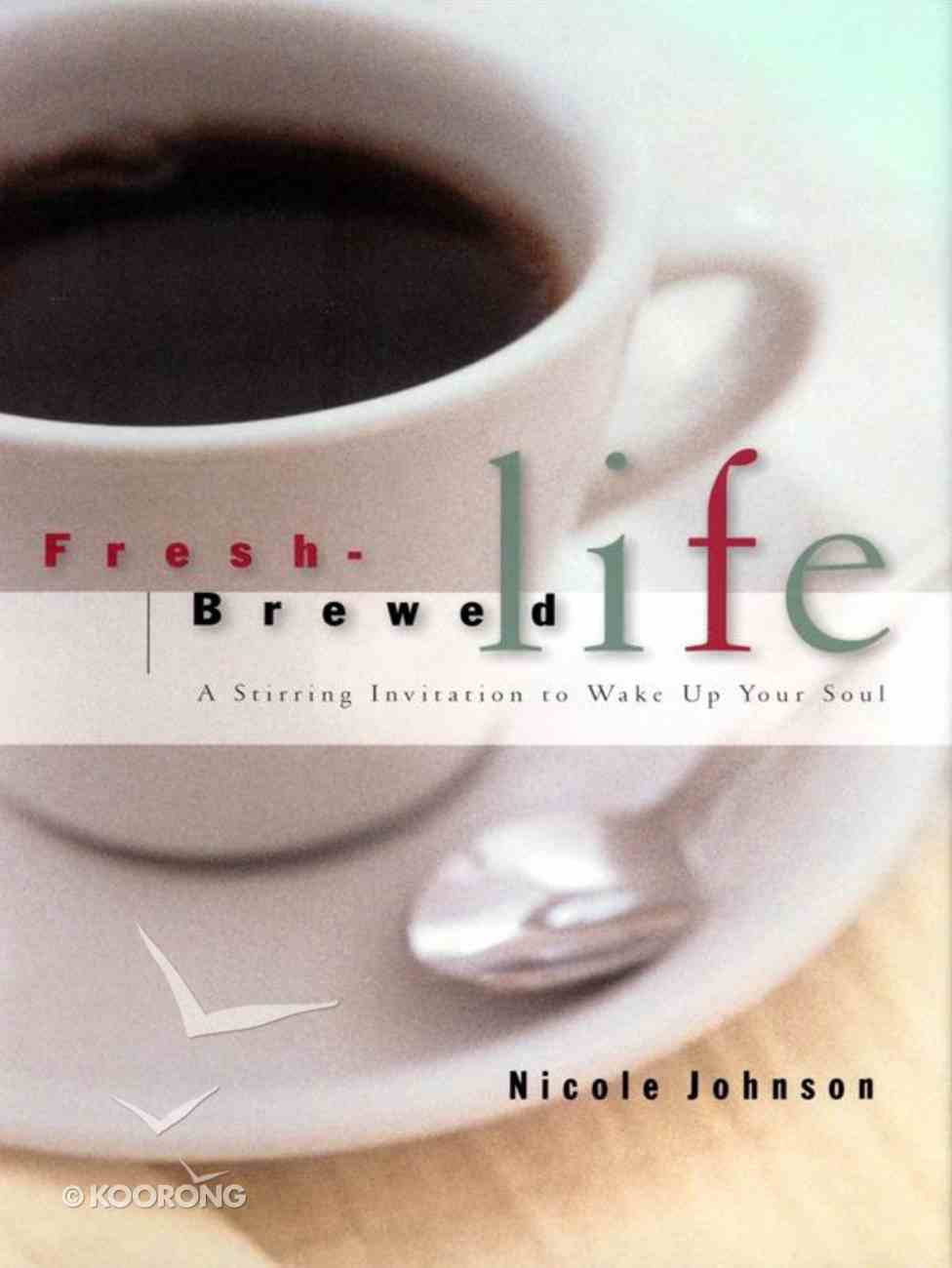 Fresh-Brewed Life (Student Guide) (Es Lesson Plan Series) eBook