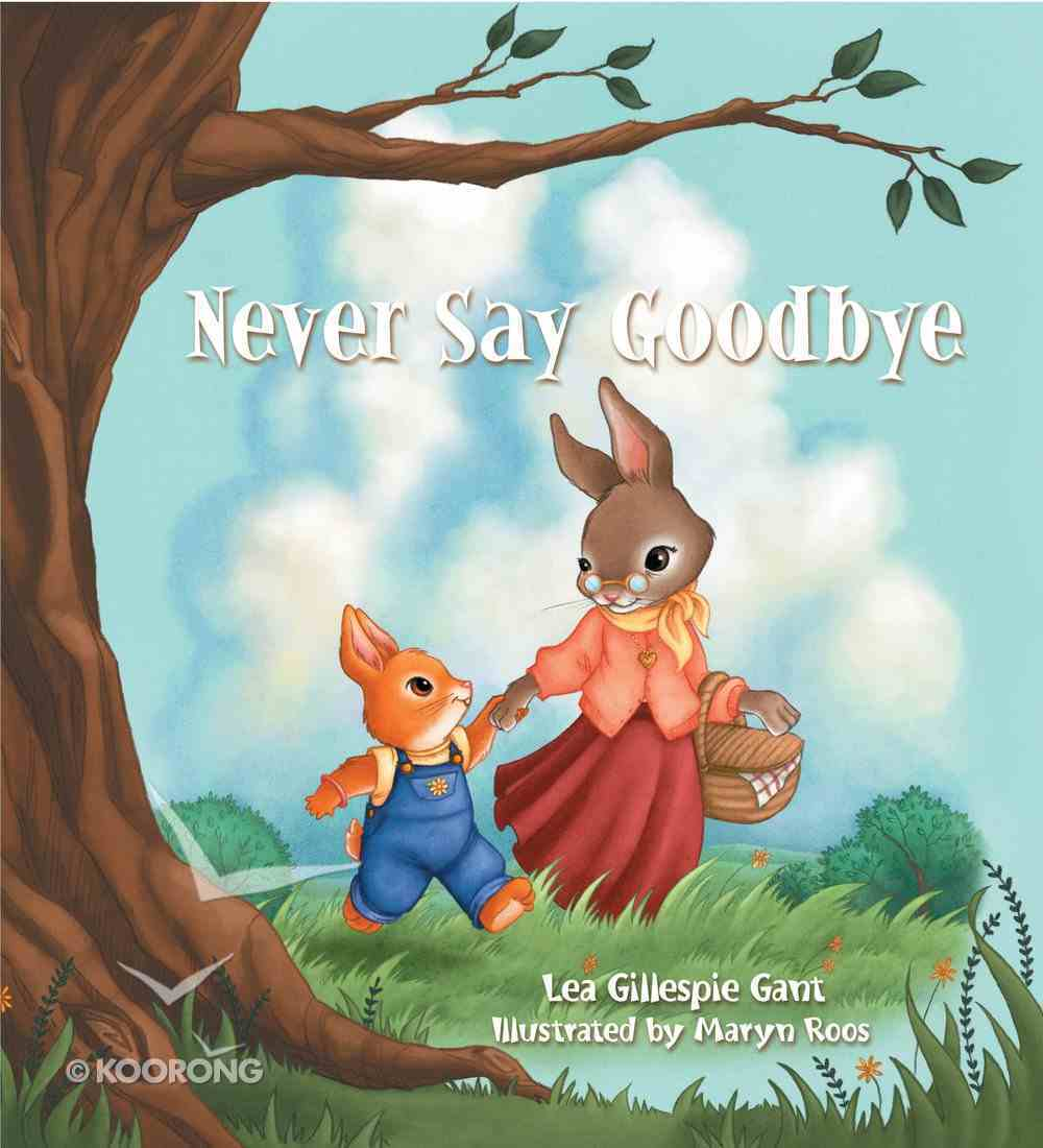 Never Say Goodbye eBook