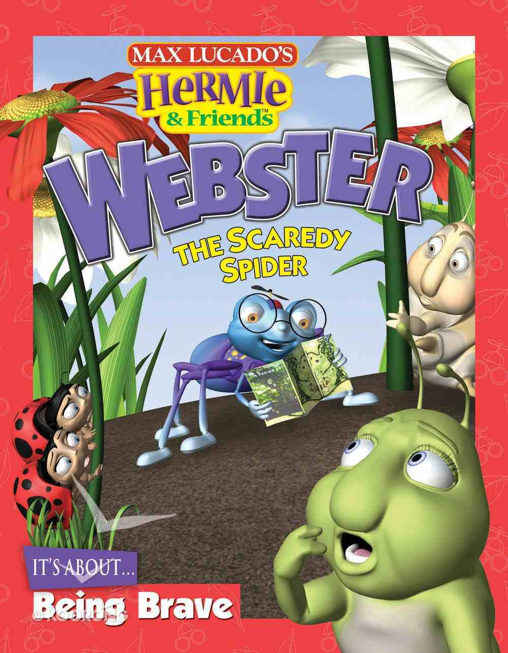 Webster the Scaredy Spider (Hermie And Friends Series) eBook