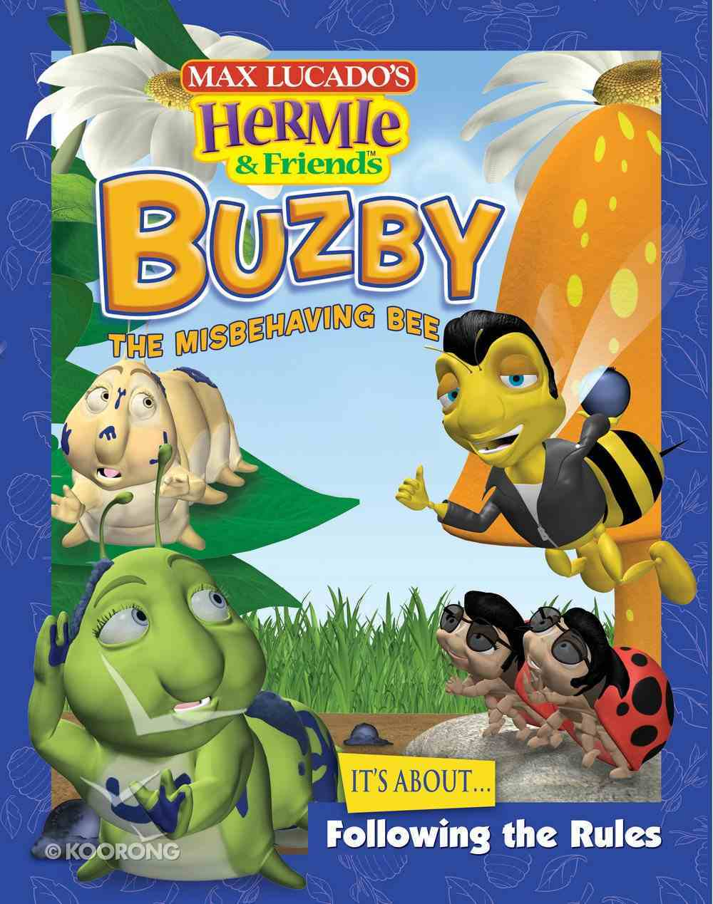 Buzby the Misbehaving Bee (Hermie And Friends Series) eBook
