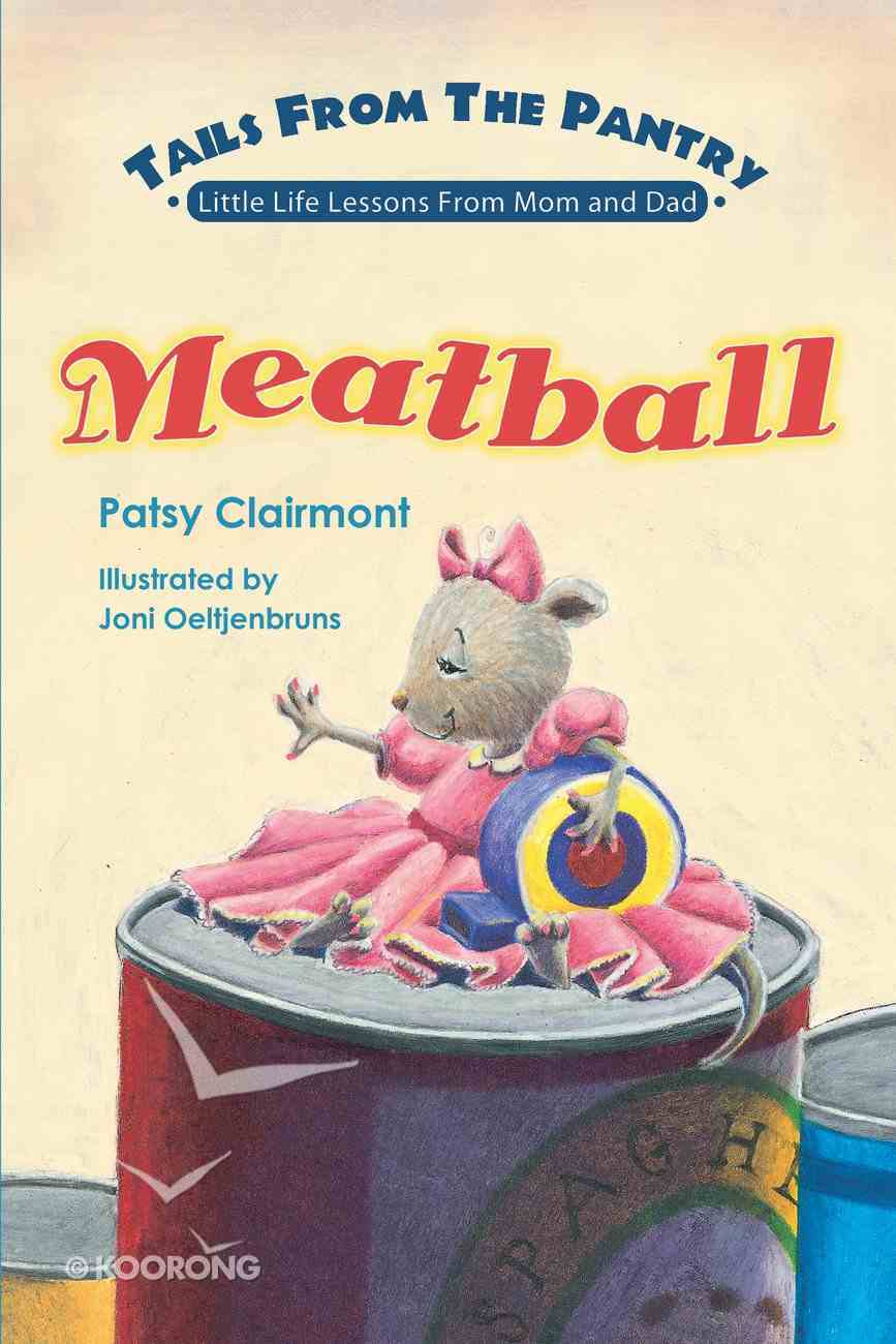 Meatball (Tails From The Pantry Series) eBook