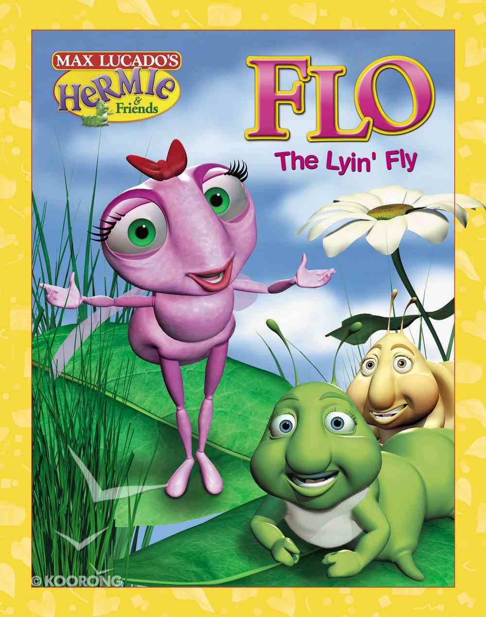 Flo the Lyin' Fly (Picture Book) (Hermie And Friends Series) eBook