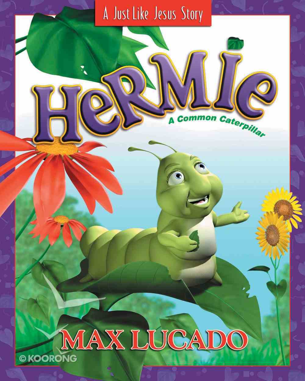 Hermie, a Common Caterpillar (Hermie And Friends Series) eBook