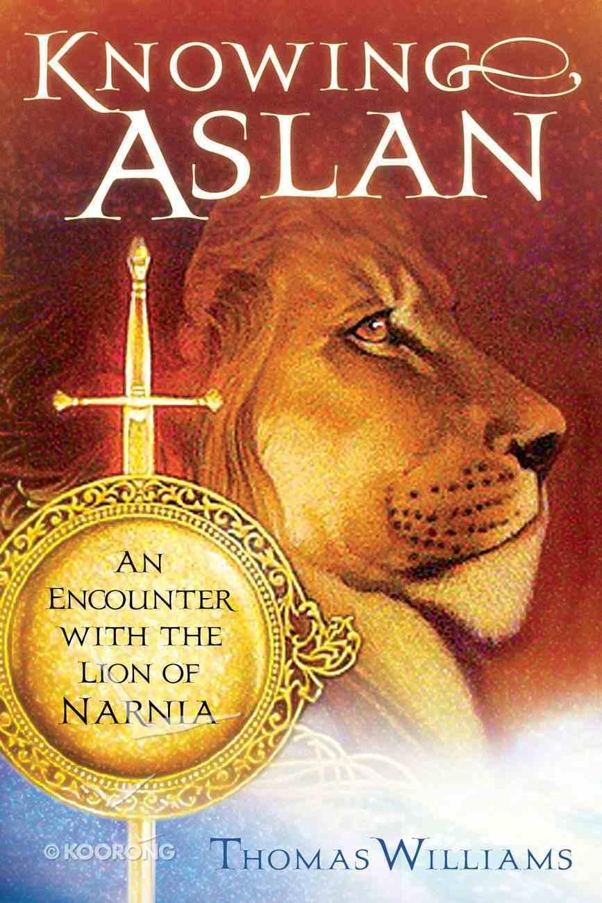 Knowing Aslan eBook