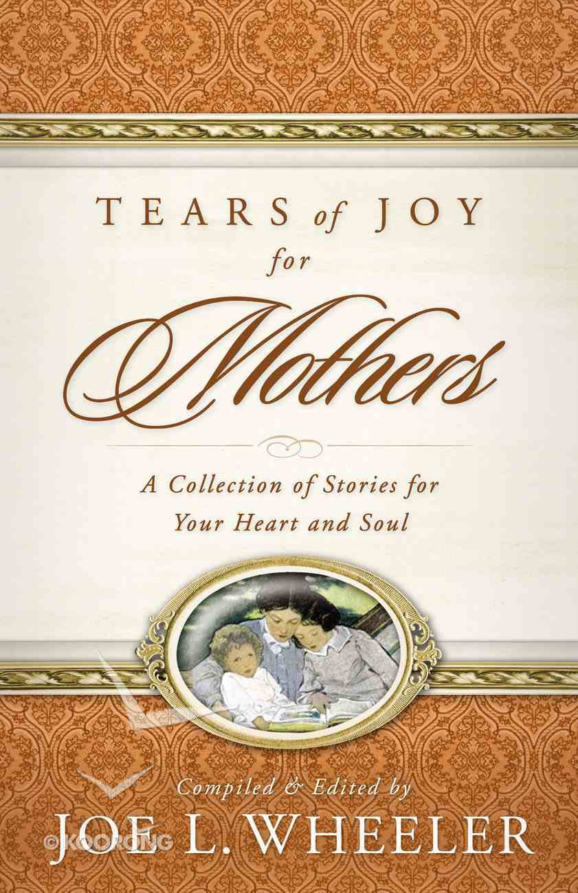 Tears of Joy For Mothers eBook