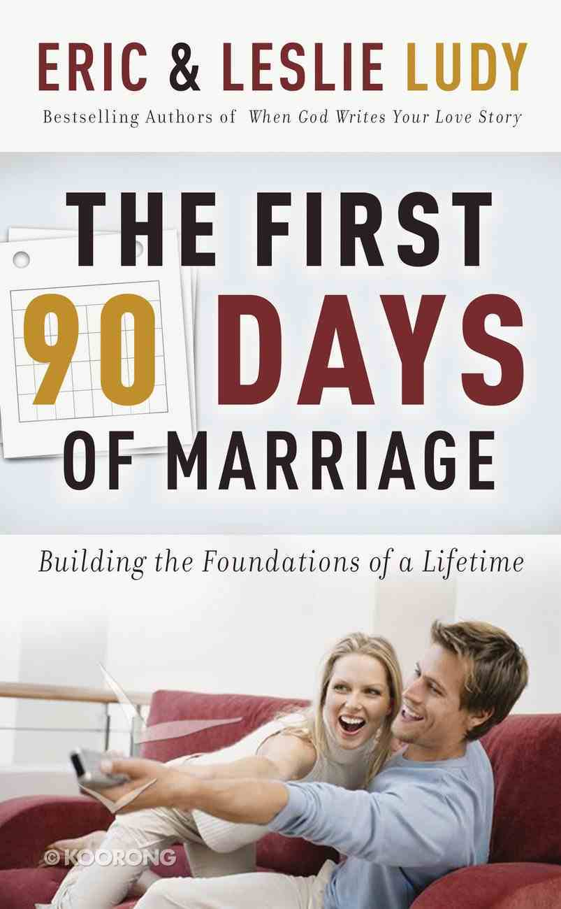 The First 90 Days of Marriage eBook