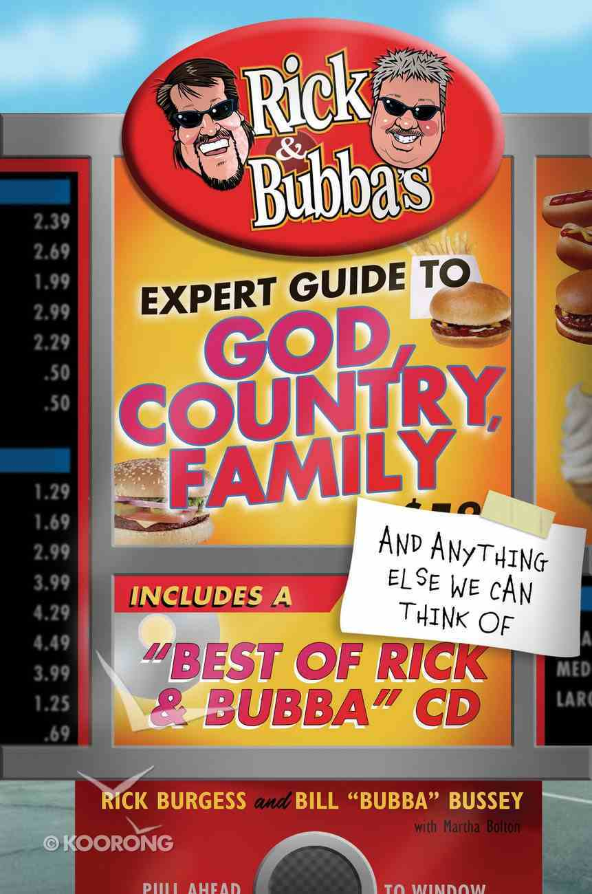 Rick & Bubba's Expert Guide to God, Country, Family and Anything Else We Can Think of (101 Questions About The Bible Kingstone Comics Series) eBook