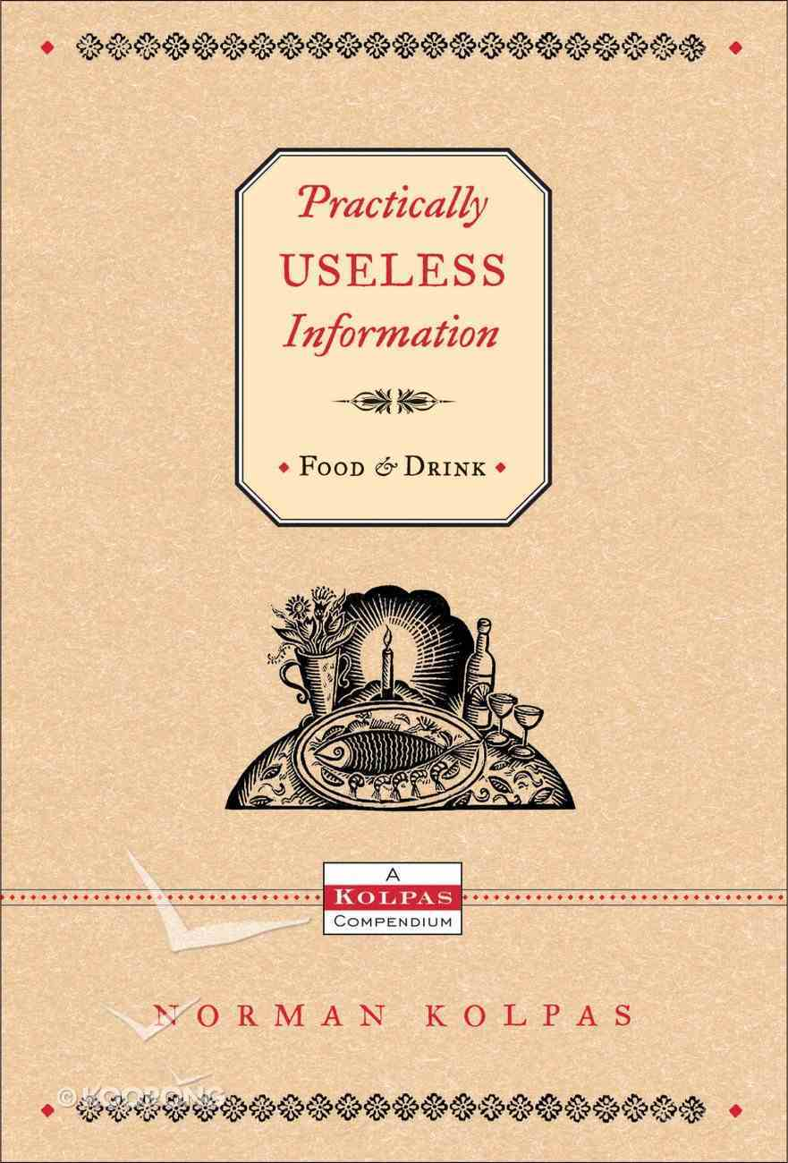 Practically Useless Information on Food and Drink eBook