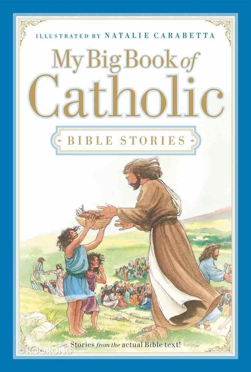 My Big Book of Catholic Bible Stories eBook