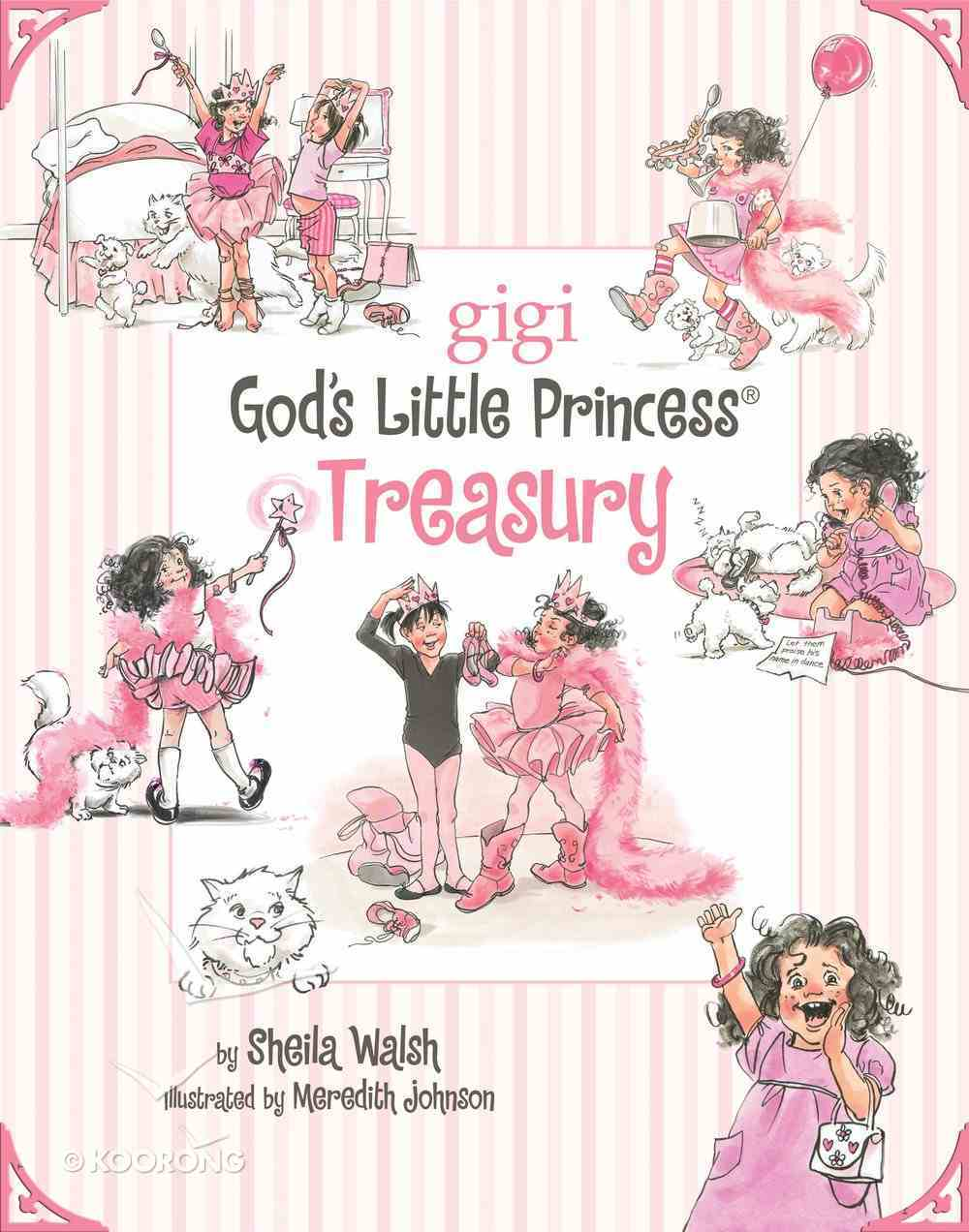 God's Little Princess Treasury (Gigi, God's Little Princess Series) eBook