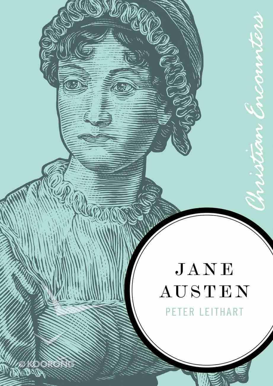 Jane Austen (Christian Encounters Series) eBook