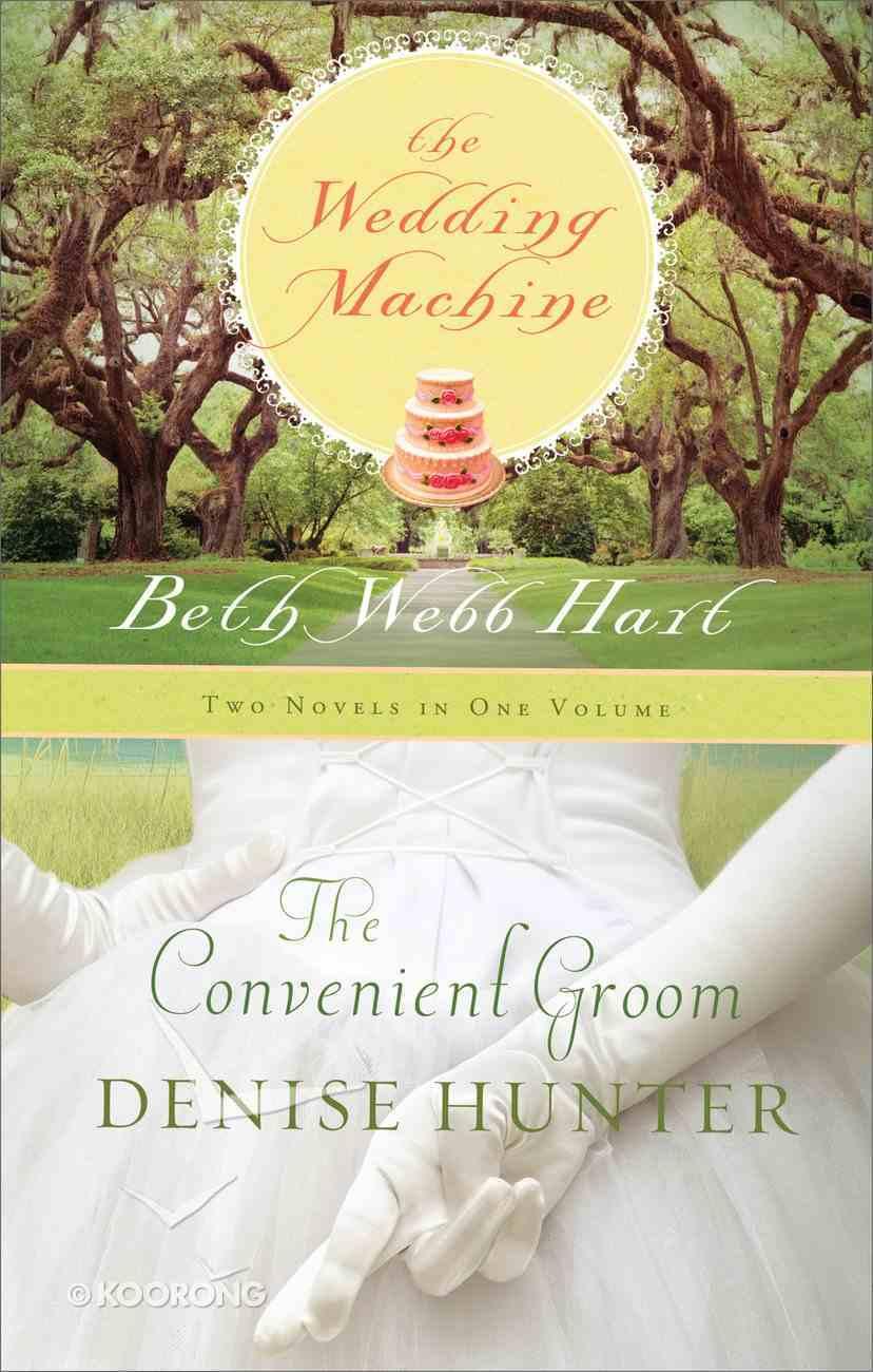 2in1: The Convenient Groom & Wedding Machine eBook