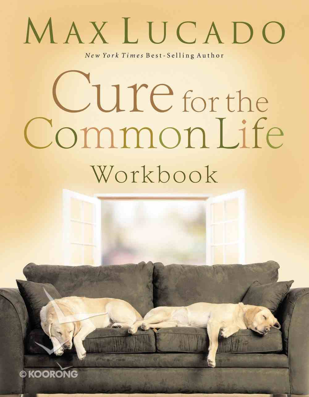Cure For the Common Life Workbook eBook