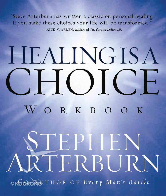Healing is a Choice (Workbook) eBook
