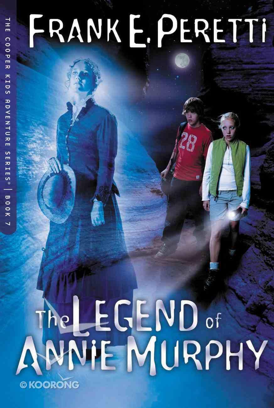The Legend of Annie Murphy (#07 in Cooper Kids Series) eBook
