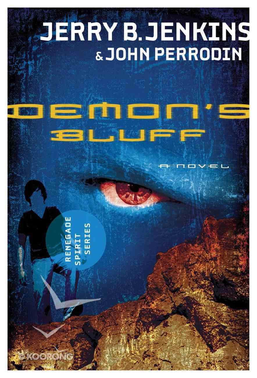 Demon's Bluff (#02 in Renegade Spirit Series) eBook