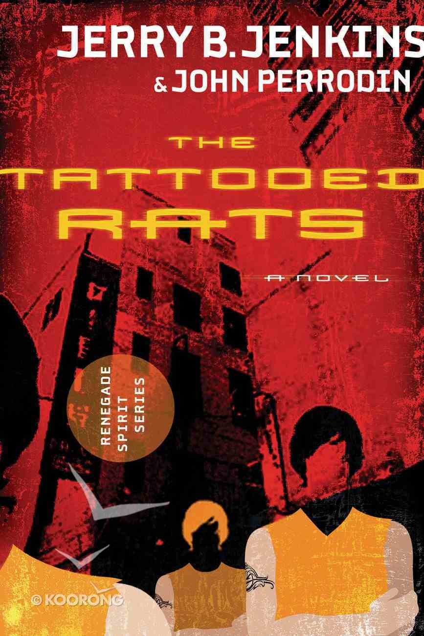 The Tattooed Rats (#01 in Renegade Spirit Series) eBook