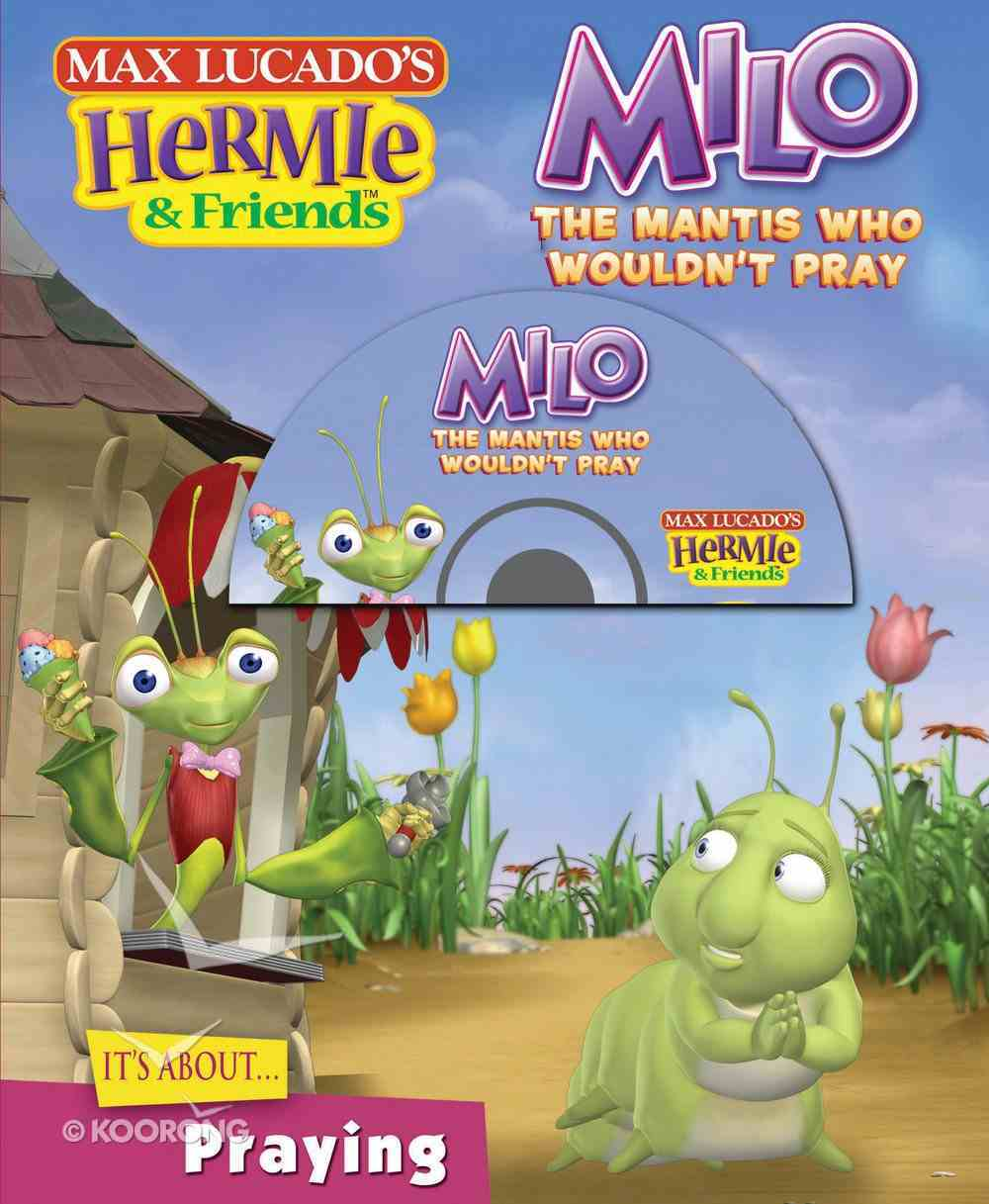 Milo, the Mantis Who Wouldn't Pray (#08 in Hermie And Friends Series) eBook