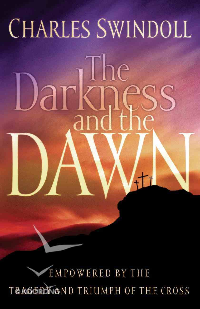 The Darkness and the Dawn eBook