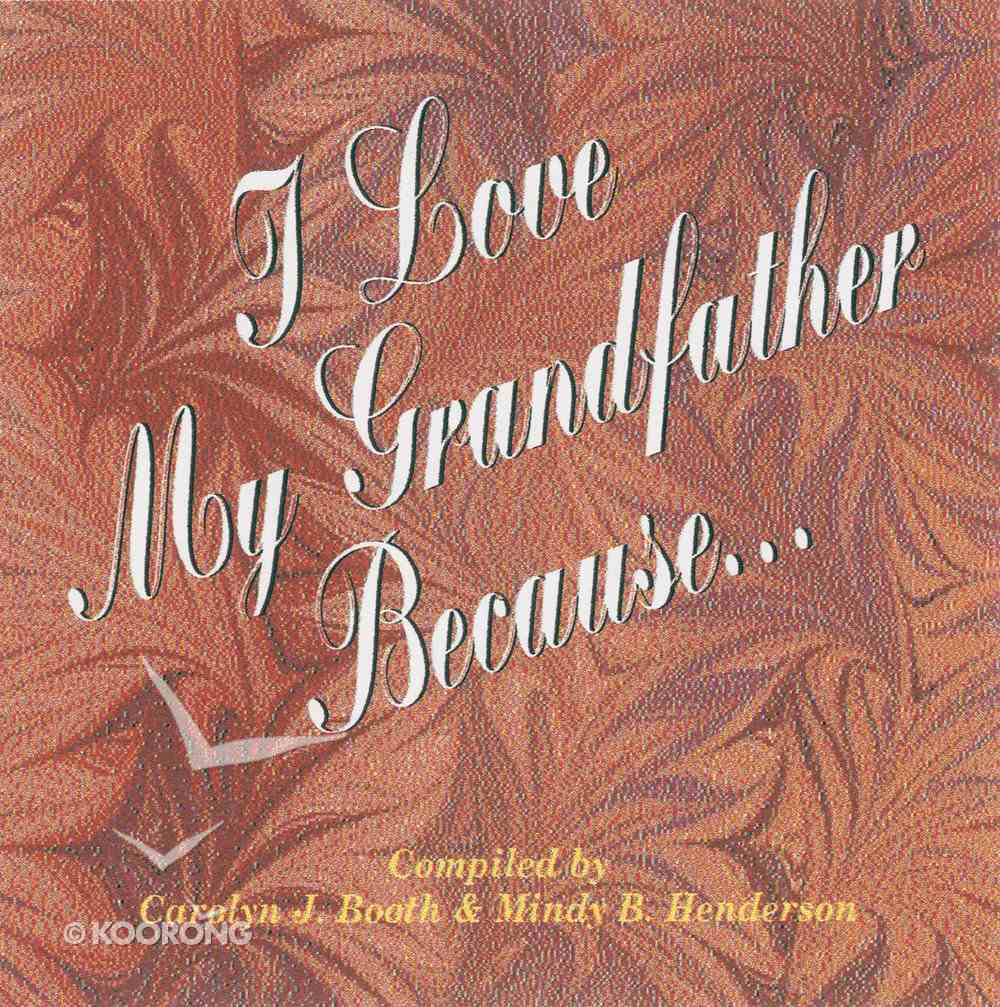 I Love My Grandfather Because... (101 Questions About The Bible Kingstone Comics Series) eBook