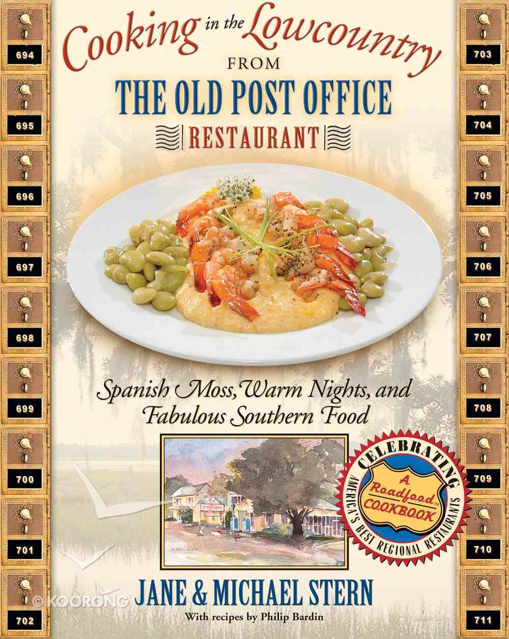 Cooking in the Lowcountry From the Old Post Office Restaurant eBook
