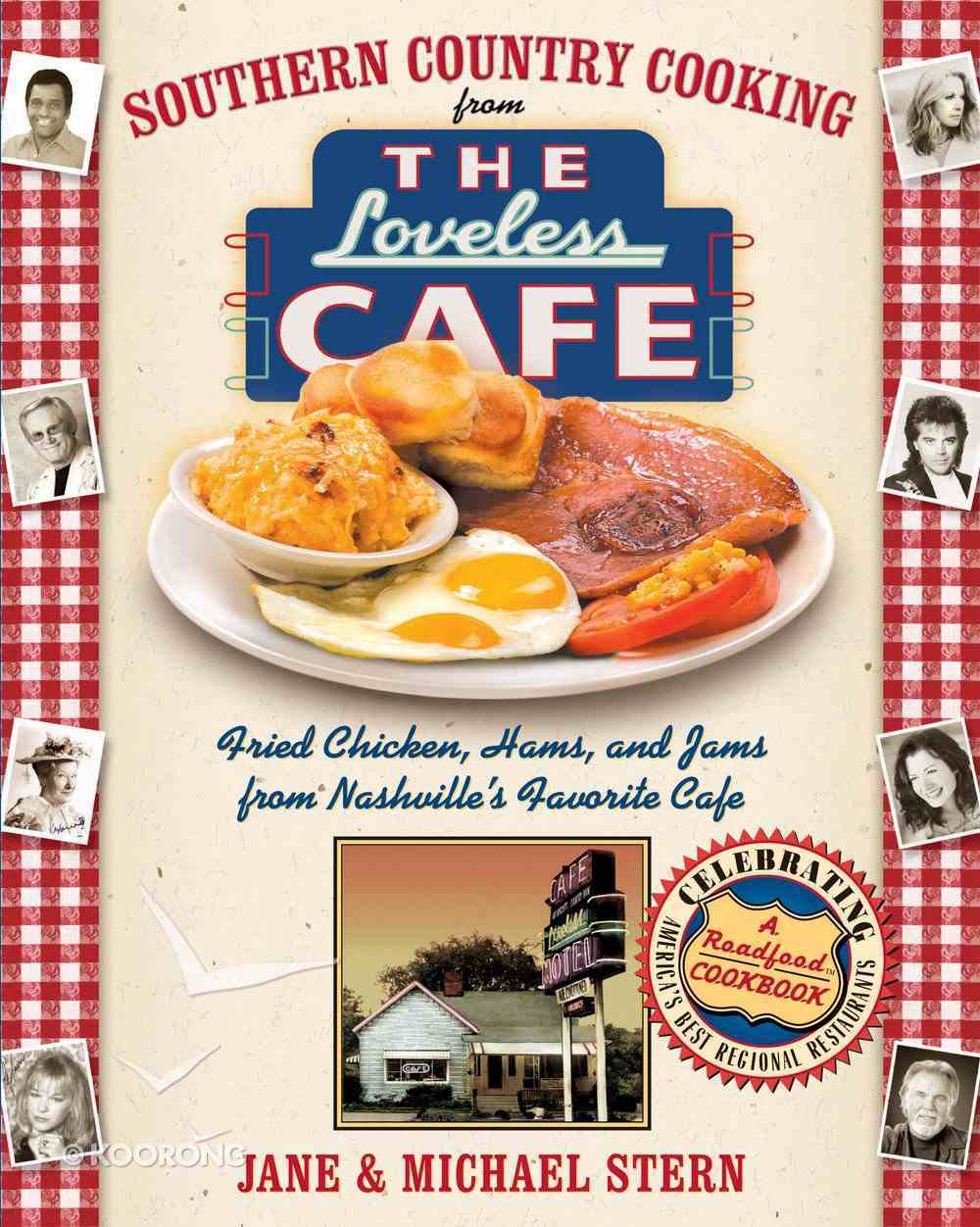 Southern Country Cooking From the Loveless Cafe eBook