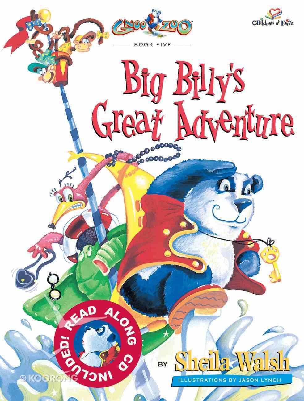 Big Billy's Great Adventure (#05 in Gnoo Zoo Series) eBook