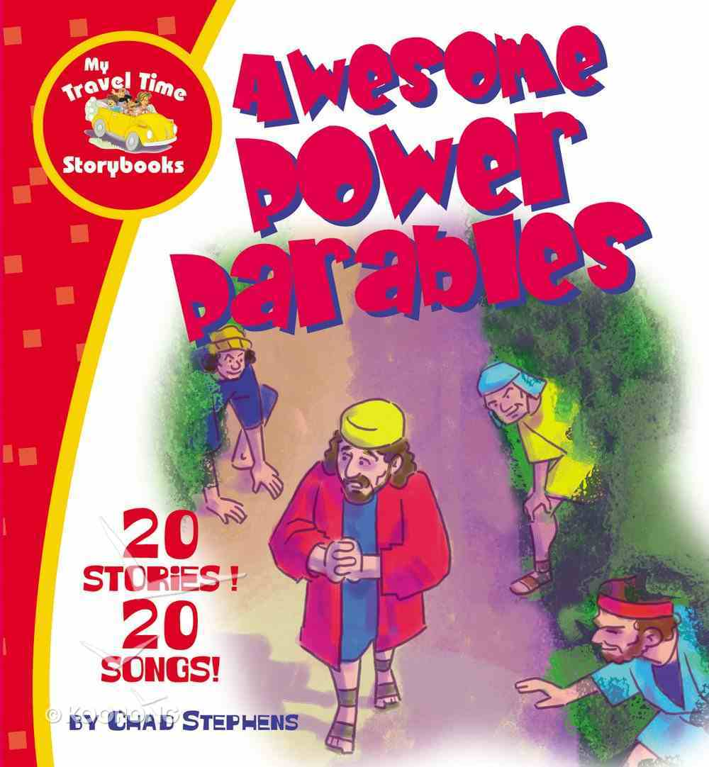 Awesome Power Parables (#04 in My Travel Time Storybooks Series) eBook