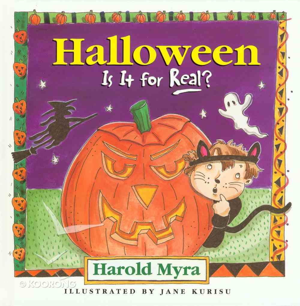 Halloween, is It For Real? eBook
