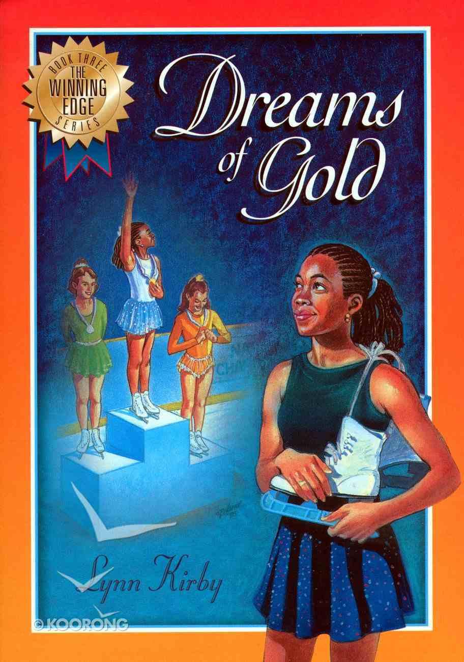 Dreams of Gold (#03 in Winning Edge Series) eBook