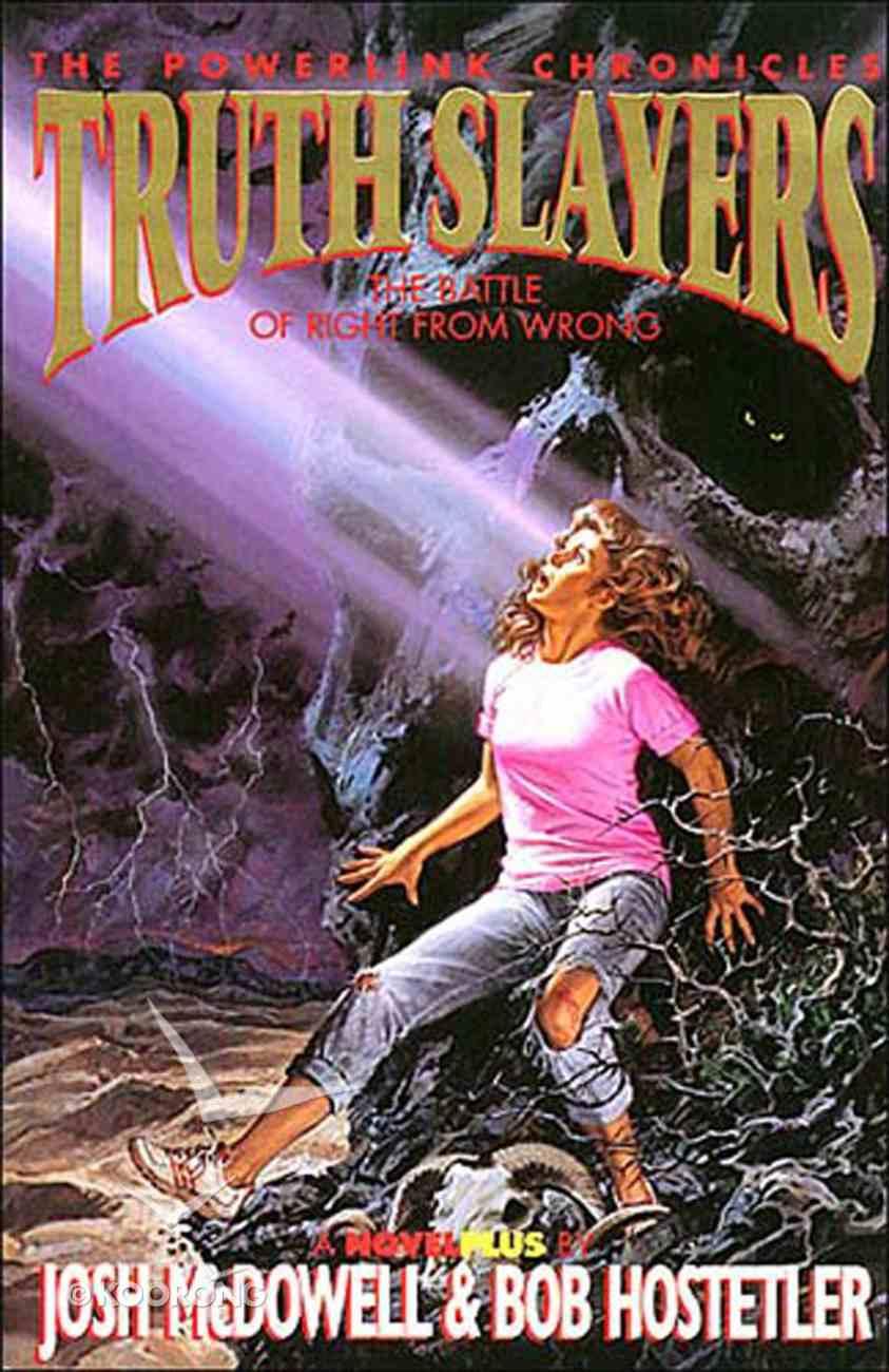 Powerlink Chronicles Truth Slayers eBook