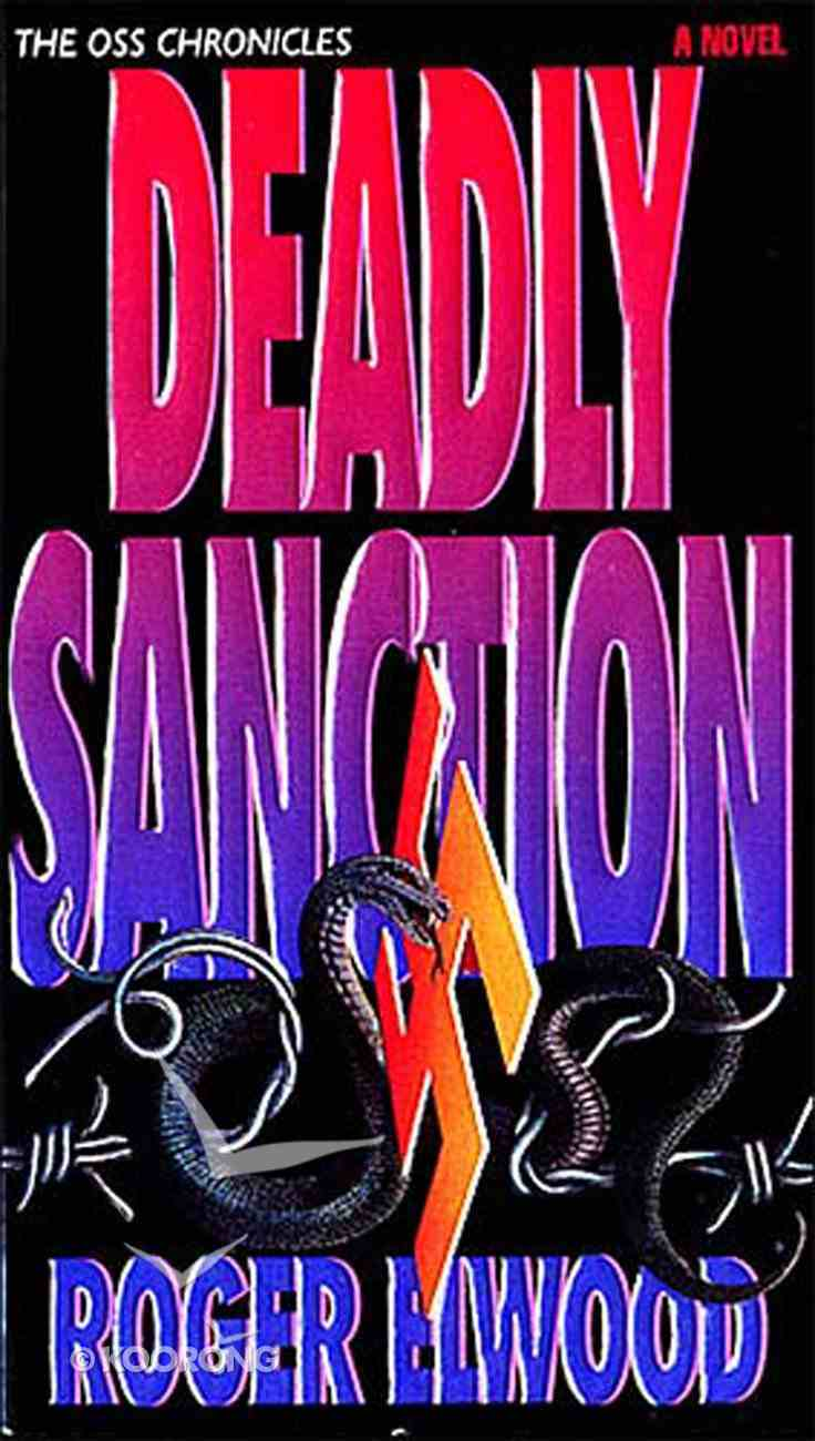 Deadly Sanction (Oss Chronicles Series) eBook