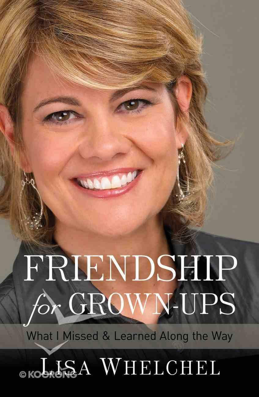 Friendship For Grown-Ups eBook