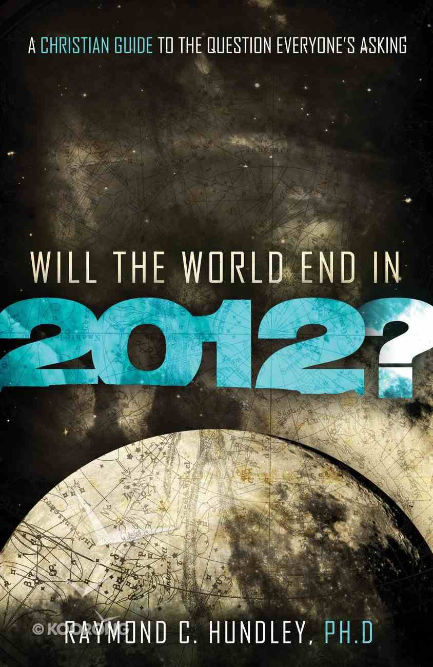 Will the World End in 2012? eBook