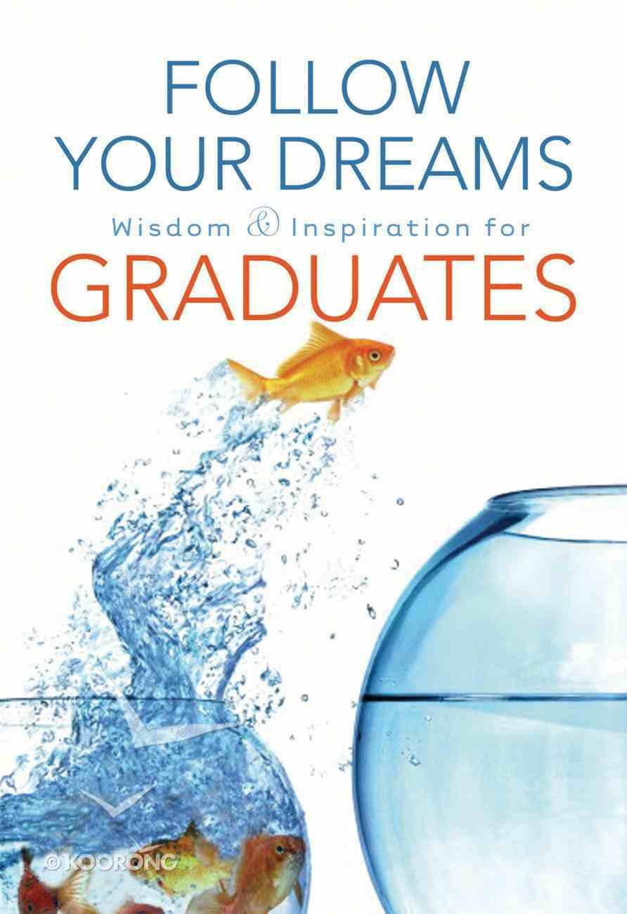 Follow Your Dreams eBook