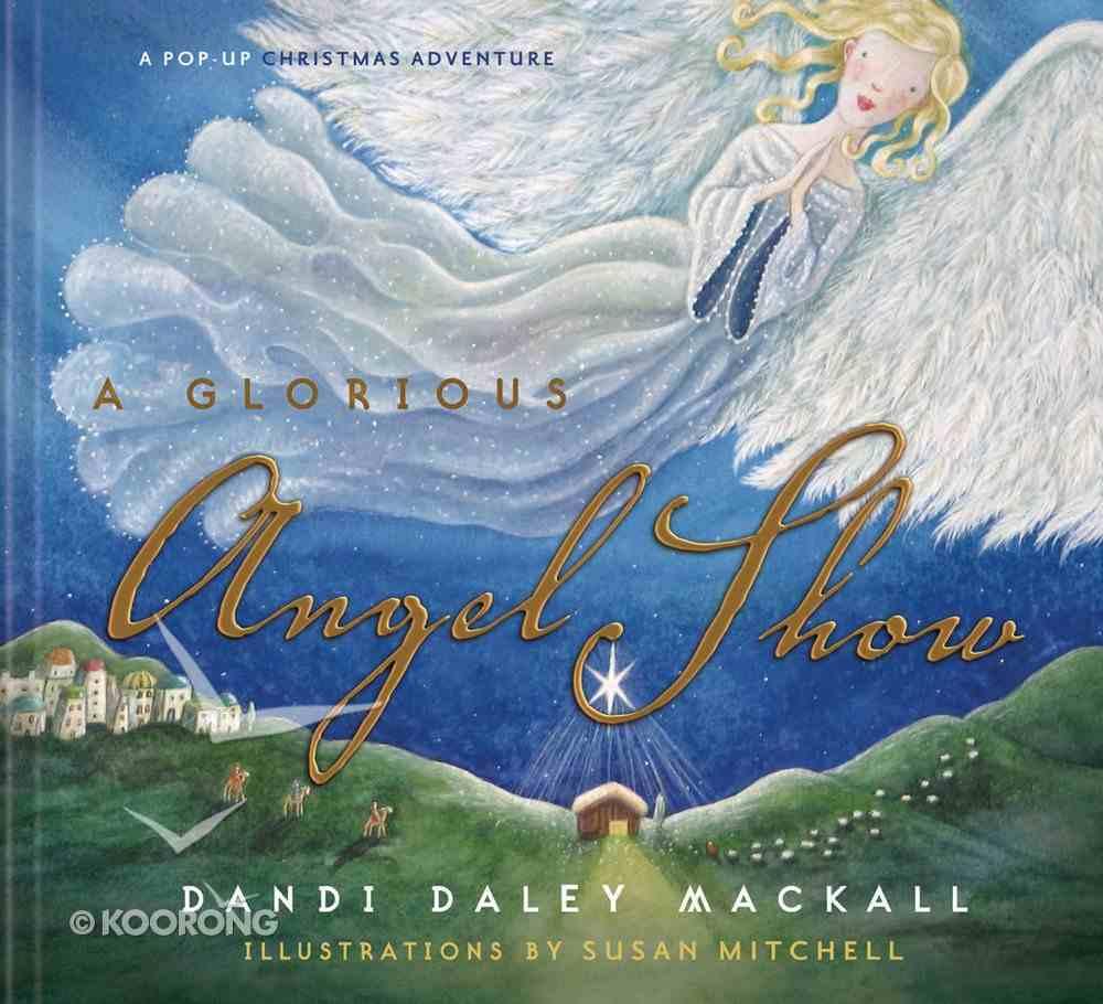 A Glorious Angel Show eBook