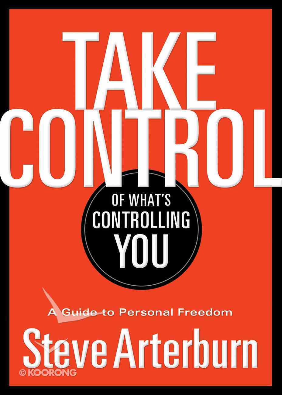 Take Control of What's Controlling You eBook