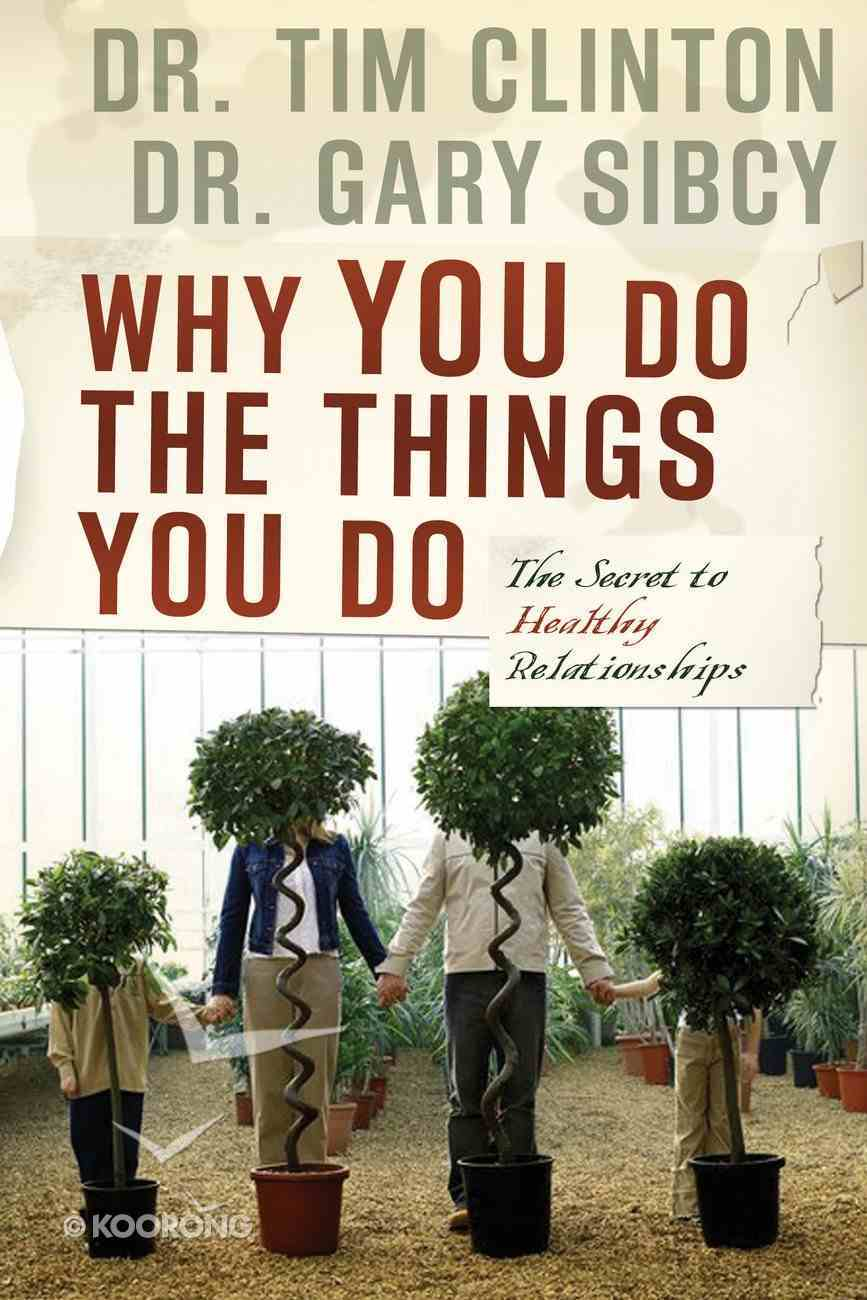 Why You Do the Things You Do eBook