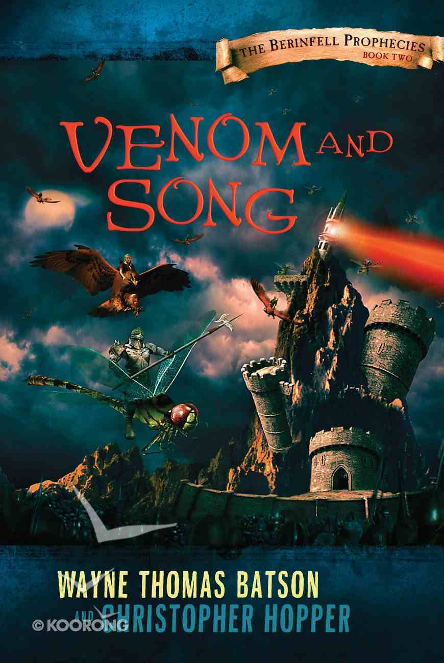Venom and Song (#02 in The Berinfell Prophecies Series) eBook