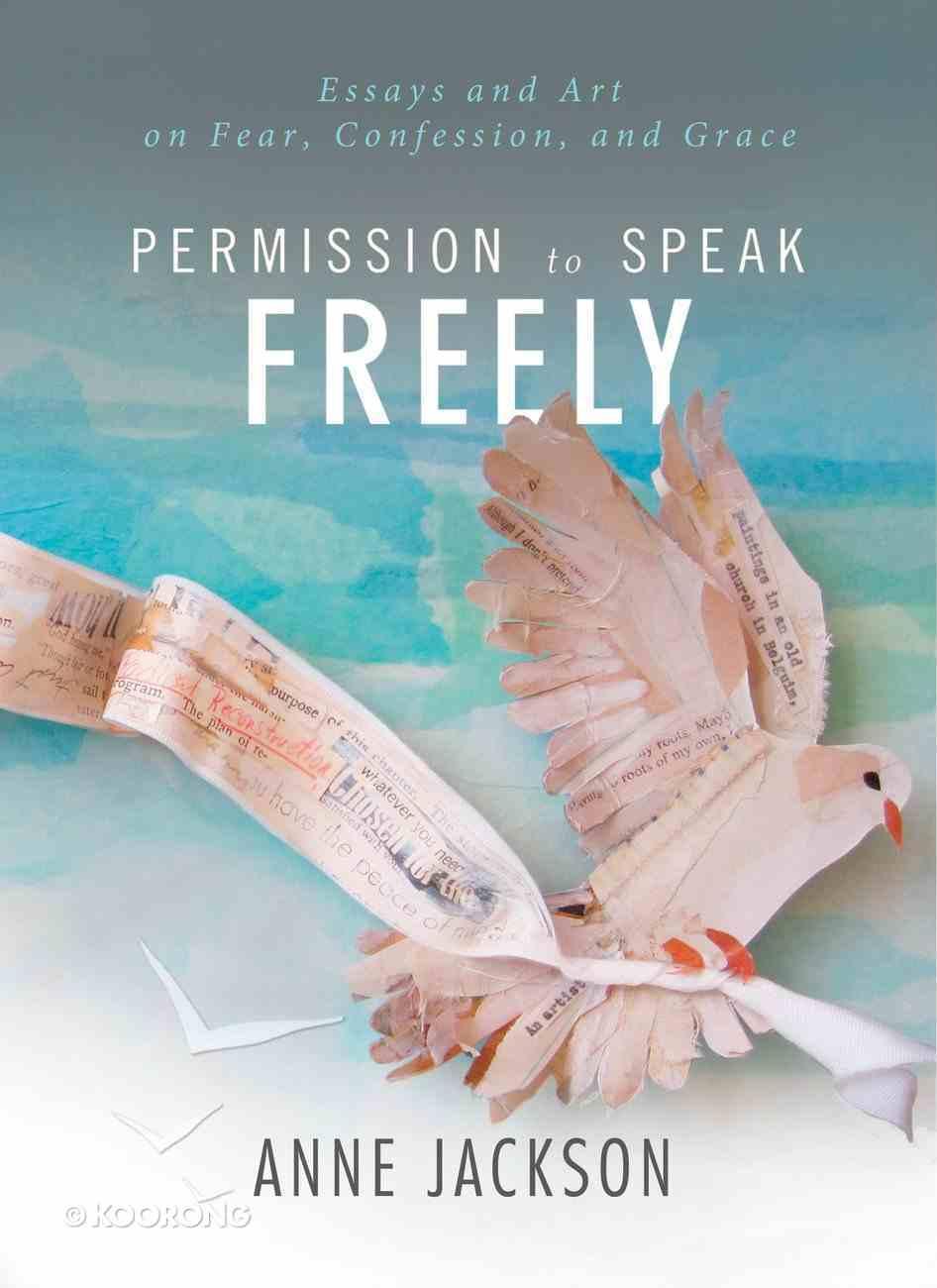 Permission to Speak Freely eBook