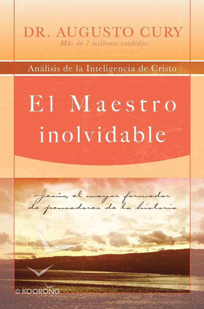 El Maestro Inolvidable (Spa) (Unforgetable Master, The) eBook